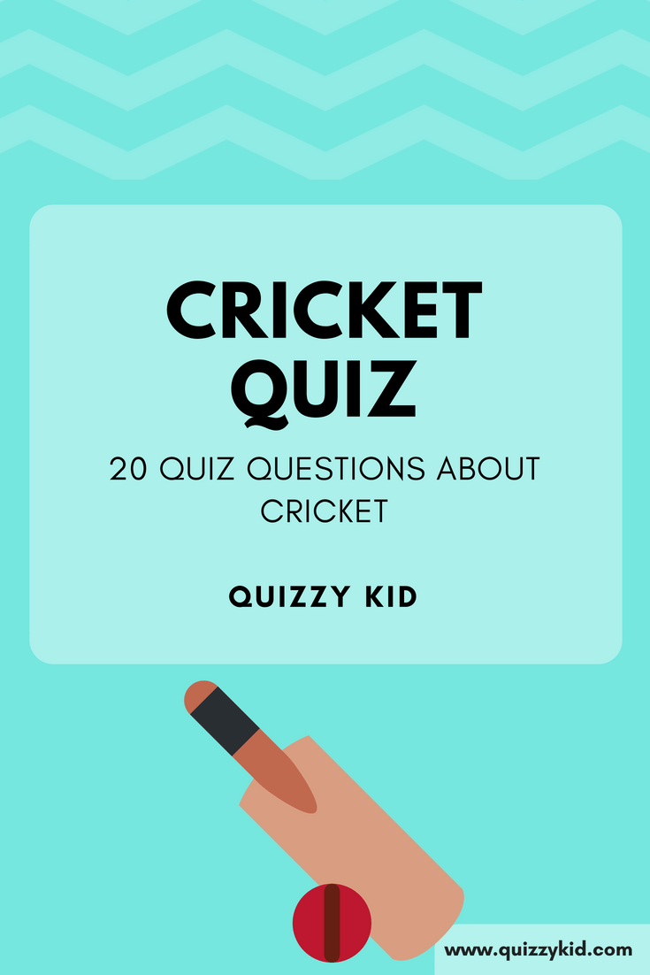 Cricket fans stop here. Test your cricket knowledge with these quiz questions.