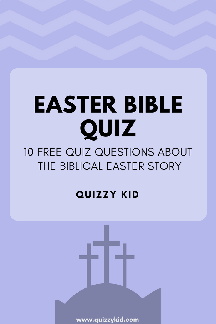 10 FREE quiz questions about the Easter story. Perfect for Sunday school, Church youth groups, or just to use at home. Enjoy!