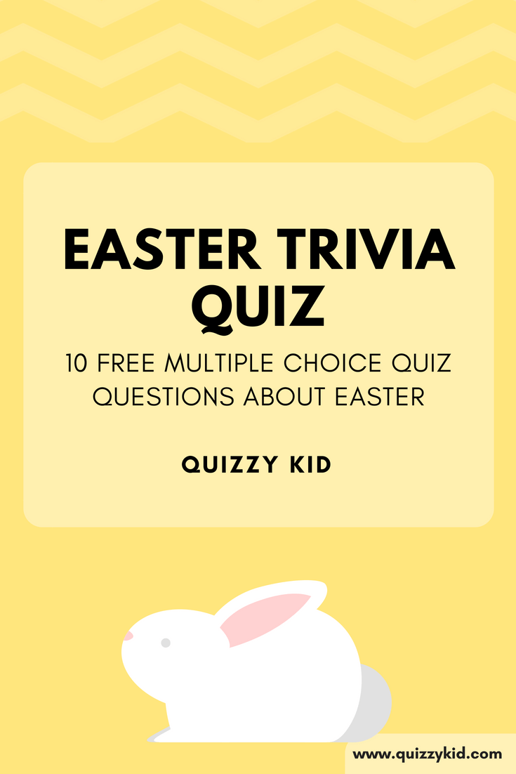 10 free multiple choice quiz questions about Easter