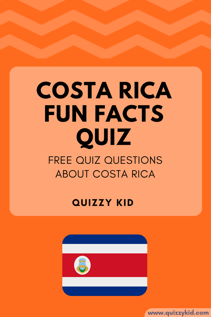These Costa Rica facts for kids will really challenge you! How well do you know this beautiful country? Have a go at the quiz questions and see how well you do.