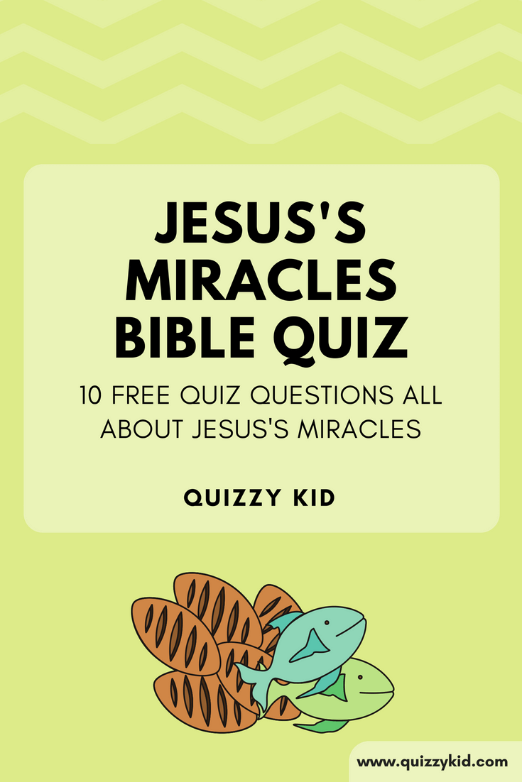 Fun bible quiz questions and answers all about Jesus's miracles. This Christian quiz is fun for all the family!