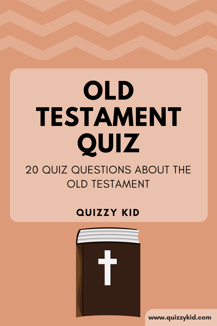 Old Testament Bible quiz questions and answers | Quizzy Kid