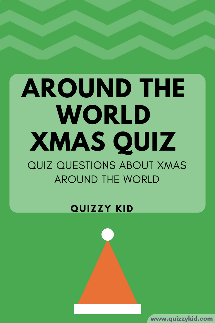 Around The World Christmas Trivia Questions And Answers Quizzy Kid