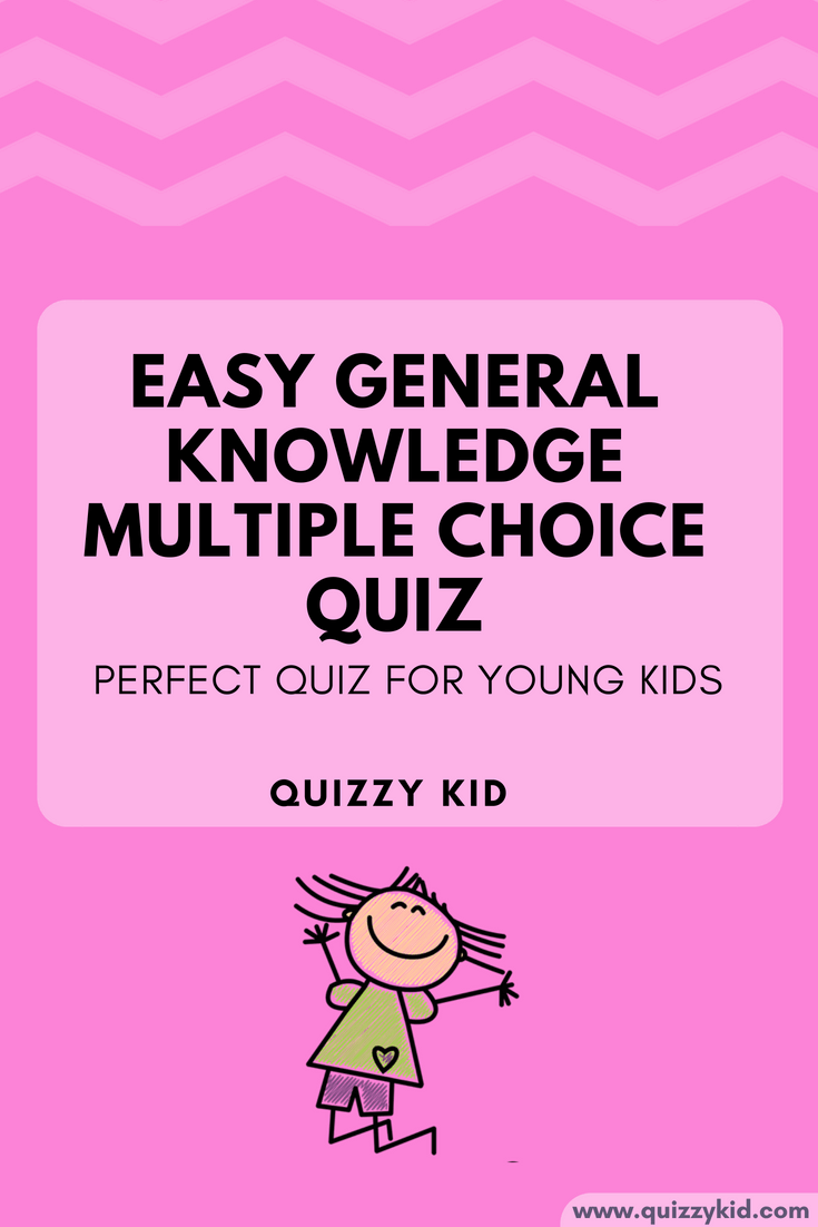 Easy multiple choice general knowledge quiz