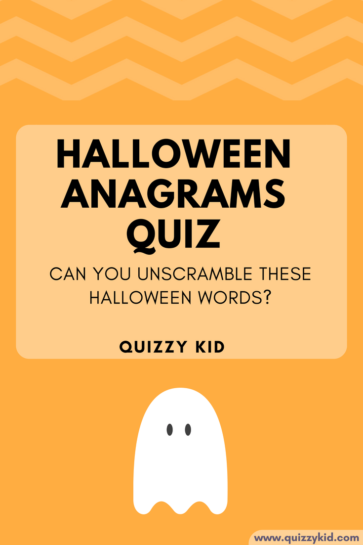 Halloween anagrams quiz. Can you unscramble the words?