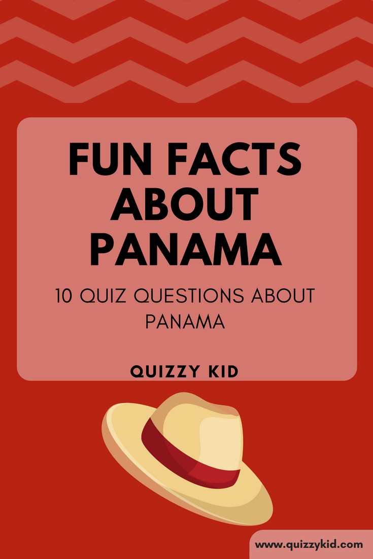 Fun facts about Panama | Quizzy Kid