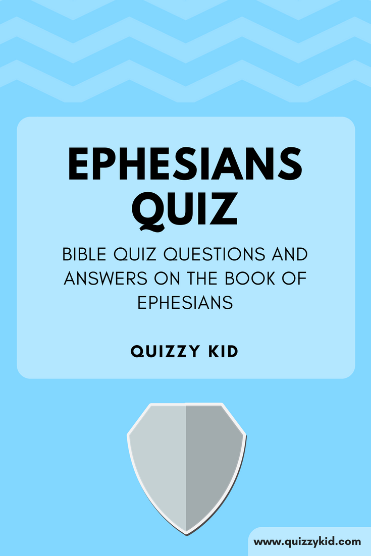 bible quiz on ephesians
