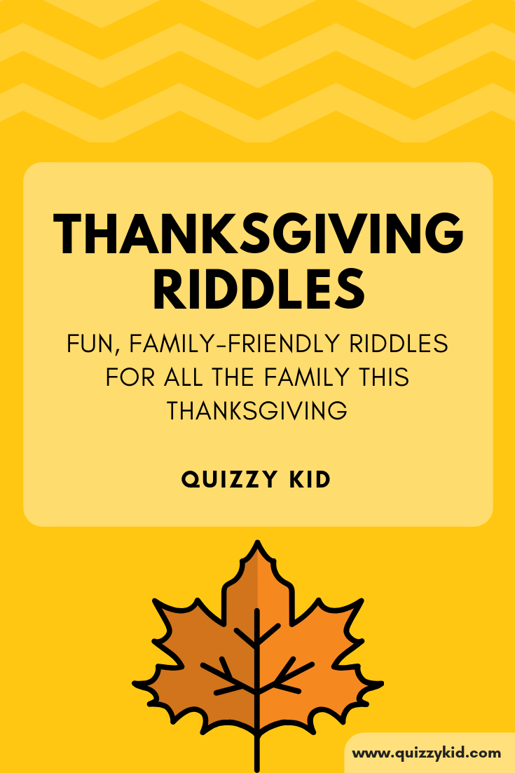 Thanksgiving riddles for kids and adults