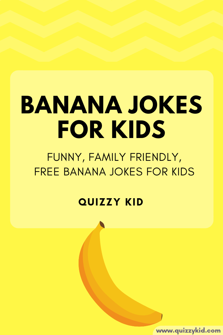Funny banana jokes for kids