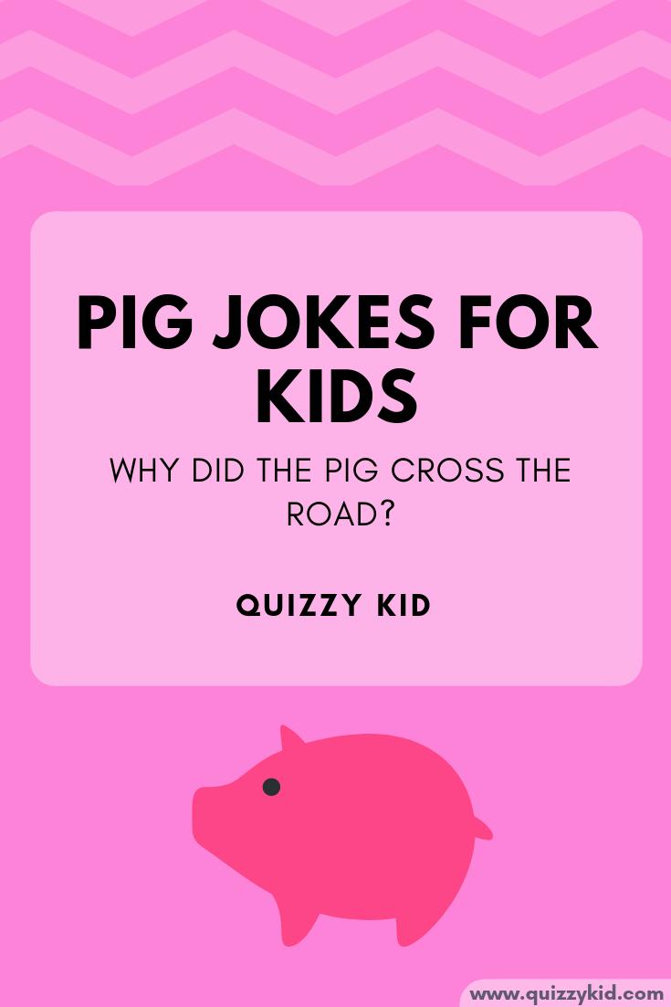 Pig jokes for kids