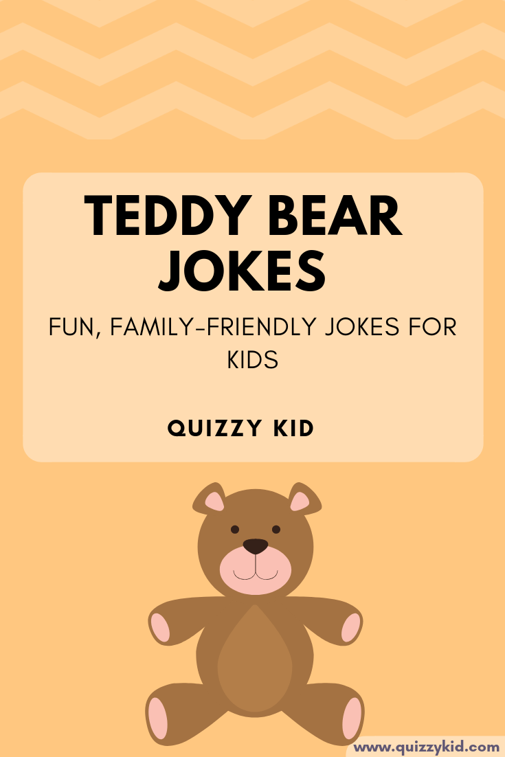 Teddy bear jokes for kids.