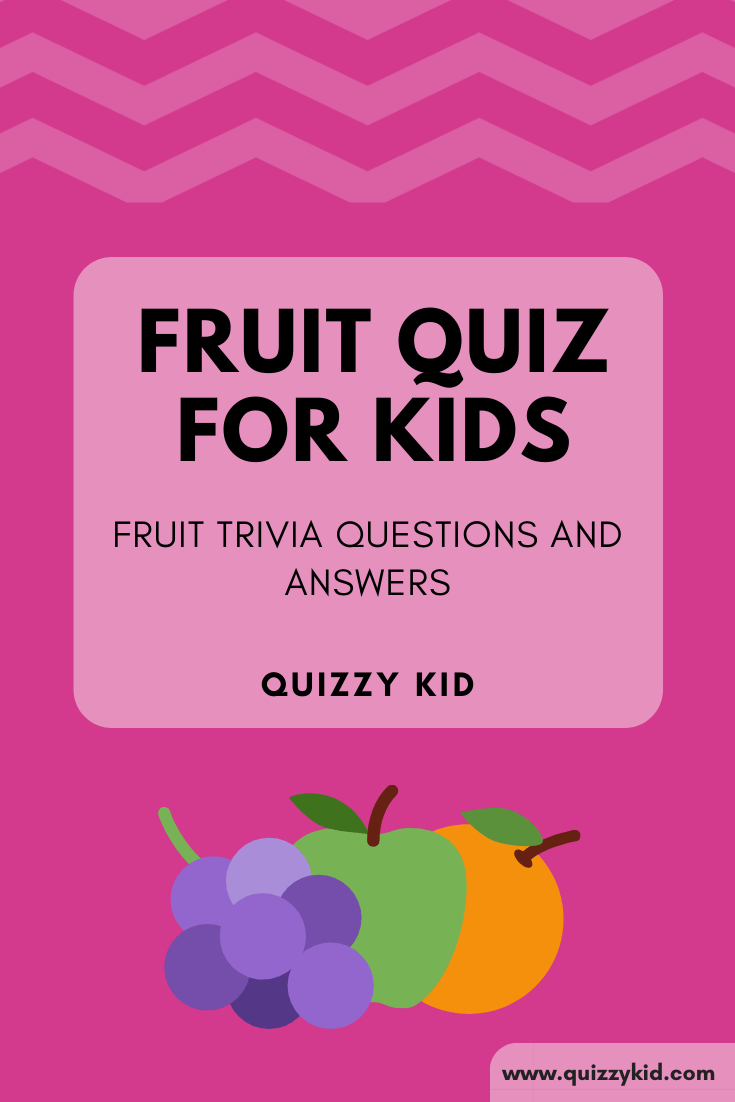fruit trivia questions and answers
